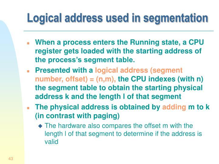 Logical address used in segmentation