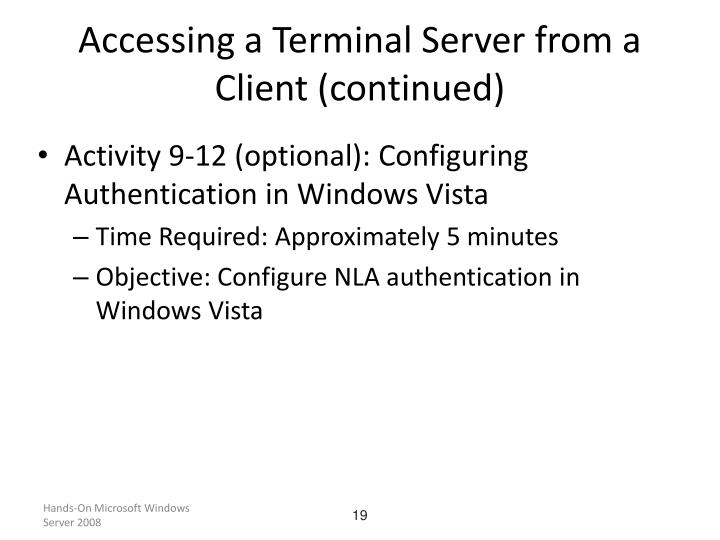 Accessing a Terminal Server from a Client (continued)