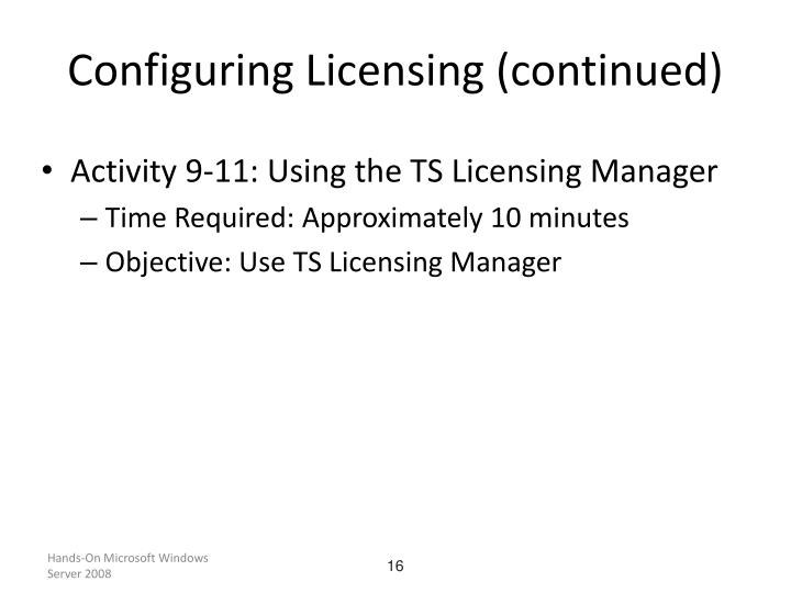Configuring Licensing (continued)