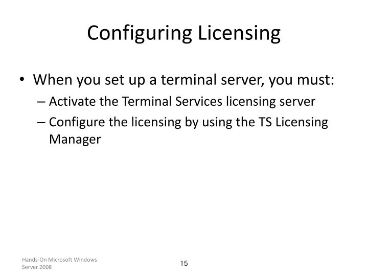 Configuring Licensing