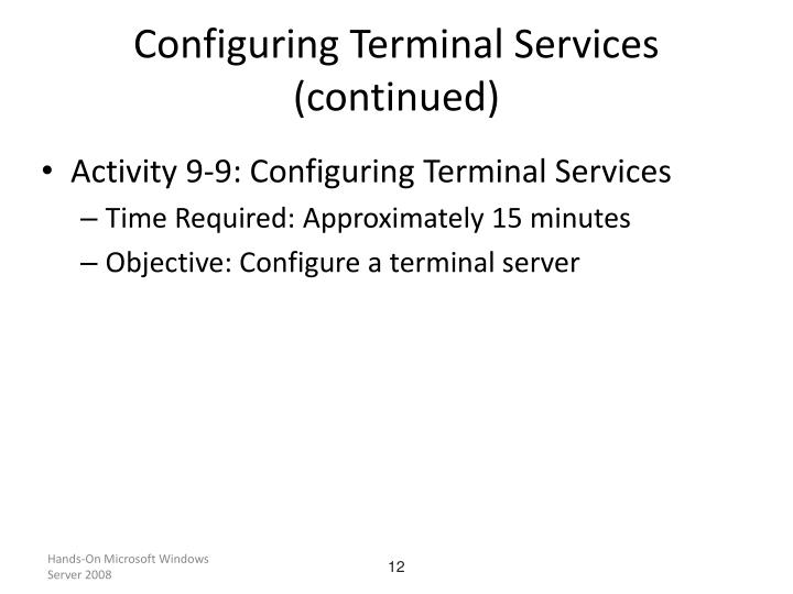 Configuring Terminal Services (continued)