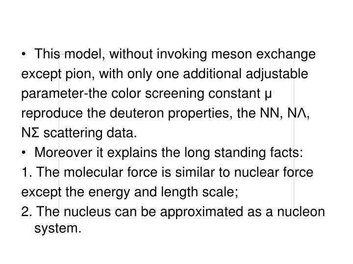 This model, without invoking meson exchange