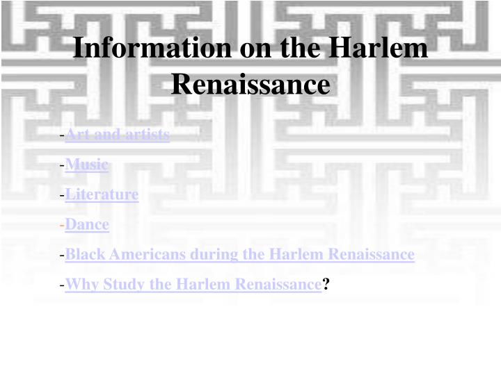 Information on the Harlem Renaissance