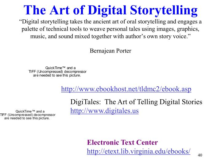 The Art of Digital Storytelling