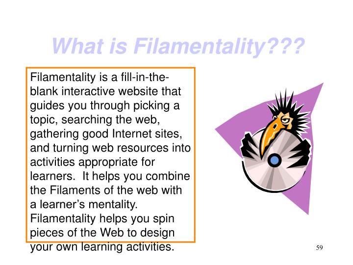 What is Filamentality???