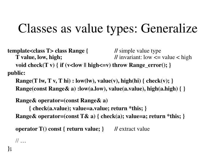 Classes as value types: Generalize