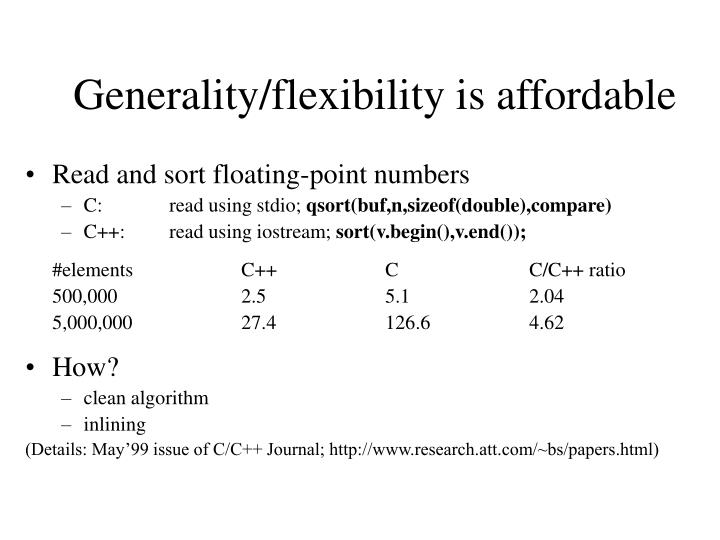 Generality/flexibility is affordable