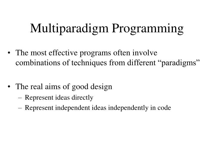 Multiparadigm Programming