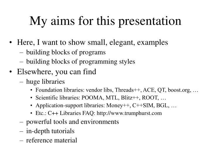 My aims for this presentation