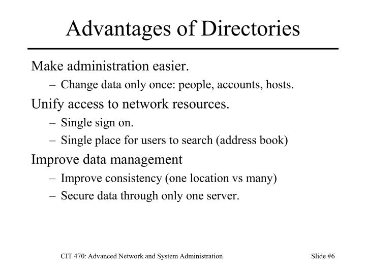 Advantages of Directories