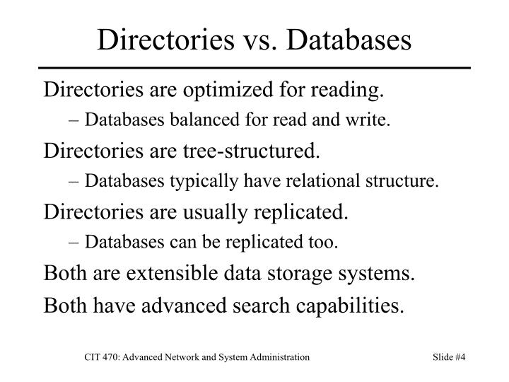 Directories vs. Databases
