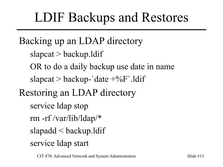LDIF Backups and Restores