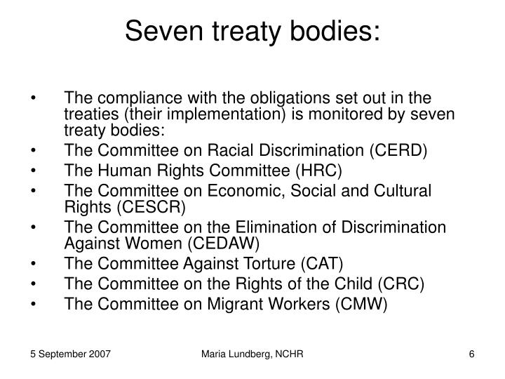 Seven treaty bodies: