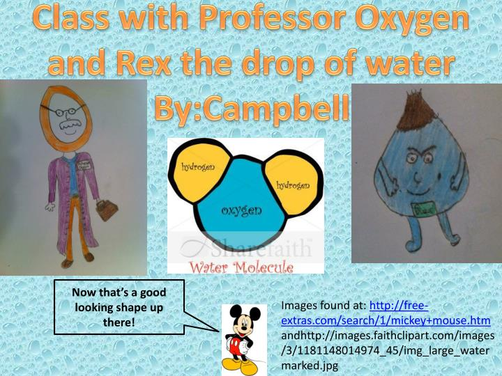 Class with Professor Oxygen and Rex the drop of water