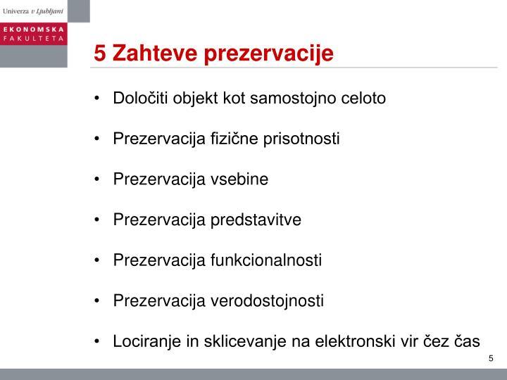 5 Zahteve prezervacije