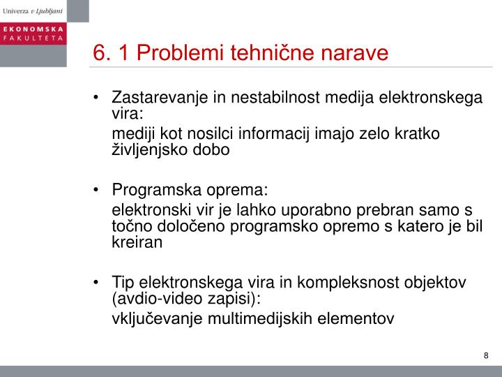 6. 1 Problemi tehnične narave