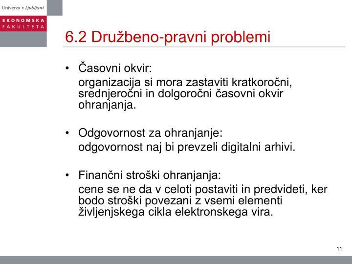 6.2 Družbeno-pravni problemi