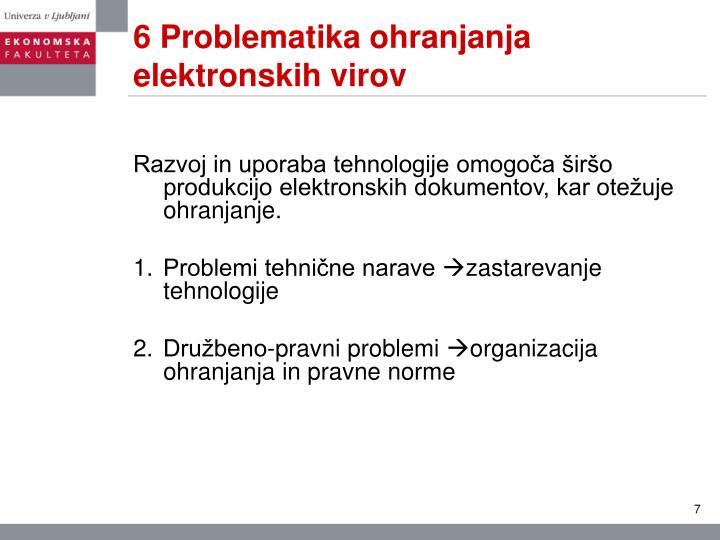 6 Problematika ohranjanja elektronskih virov