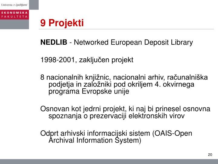 9 Projekti