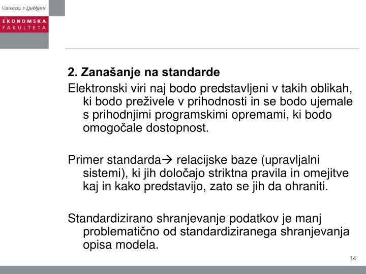 2. Zanašanje na standarde