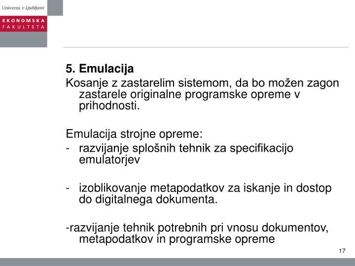 5. Emulacija