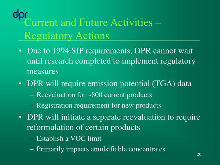 Current and Future Activities – Regulatory Actions