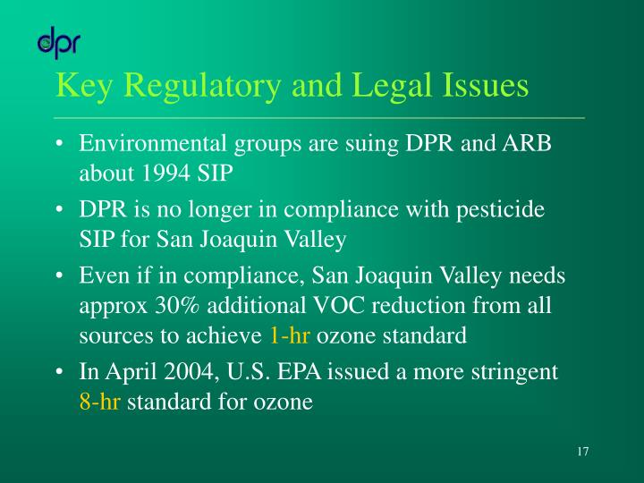 Key Regulatory and Legal Issues
