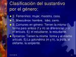 clasificaci n del sustantivo por el g nero
