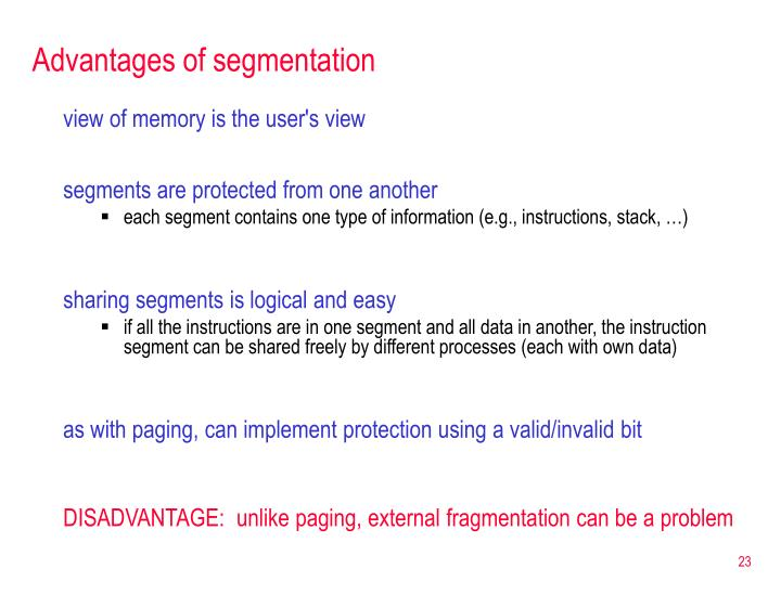 Advantages of segmentation