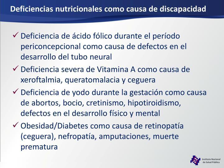 Deficiencias nutricionales como causa de discapacidad
