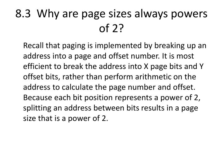 8.3  Why are page sizes always powers of 2?