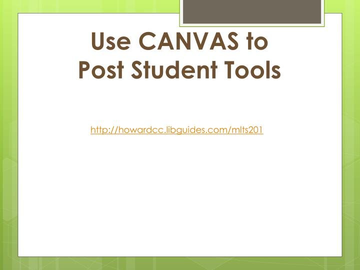 Use CANVAS to