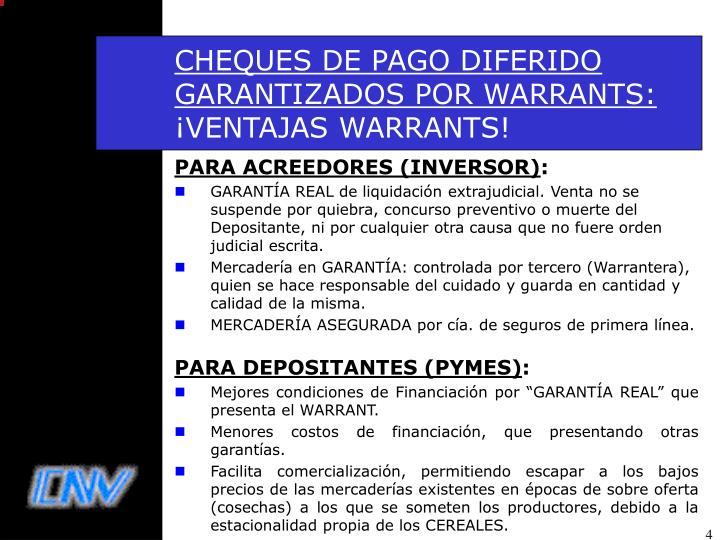 CHEQUES DE PAGO DIFERIDO GARANTIZADOS POR WARRANTS: