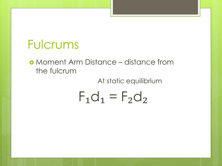 Fulcrums