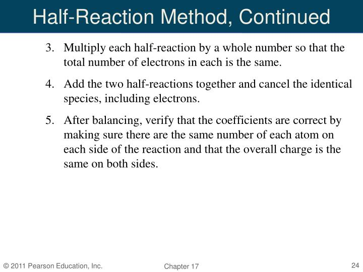 Half-Reaction Method, Continued