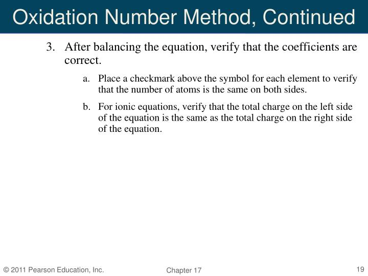 Oxidation Number Method, Continued