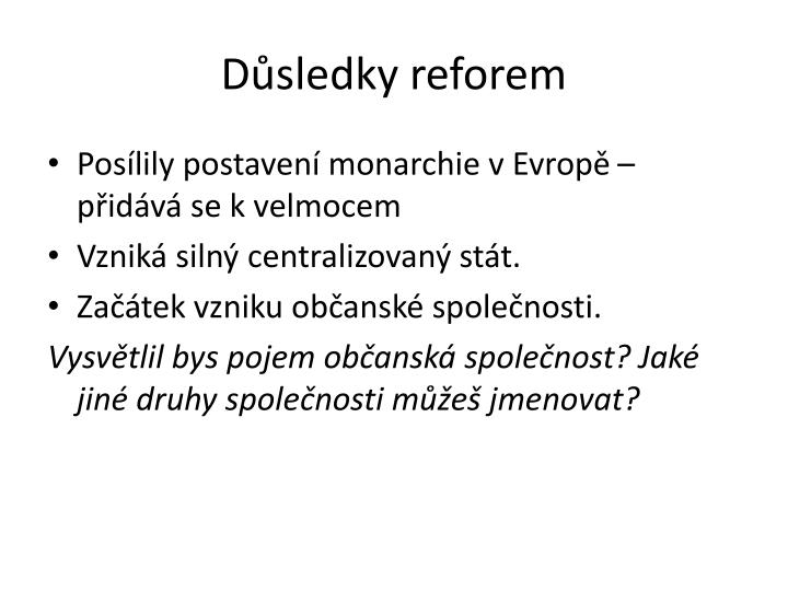 Důsledky reforem