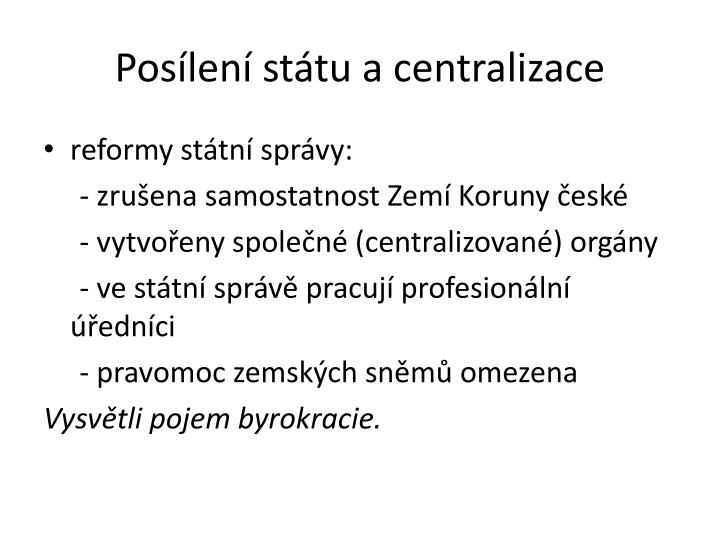 Posílení státu a centralizace