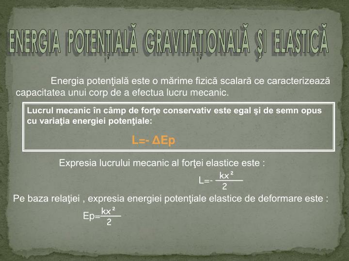 Expresia lucrului mecanic al forţei elastice este :