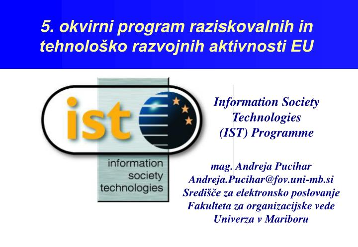 Information society technologies ist programme