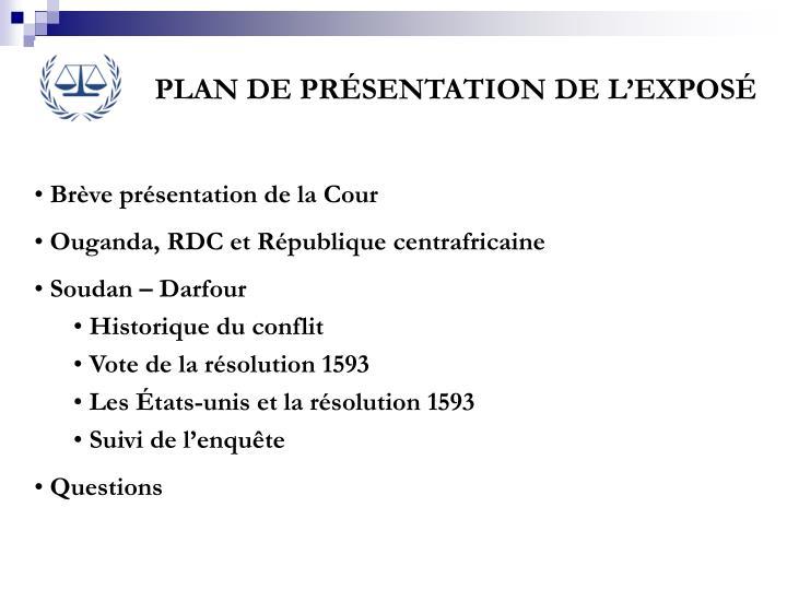 PLAN DE PRÉSENTATION DE L'EXPOSÉ
