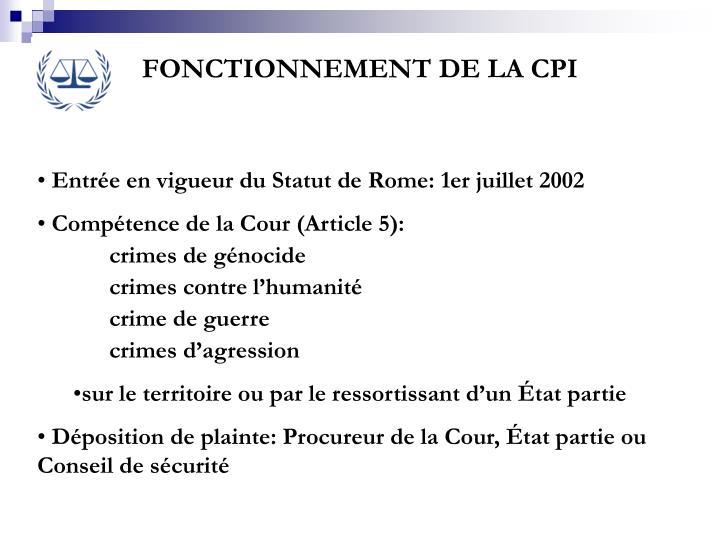 FONCTIONNEMENT DE LA CPI