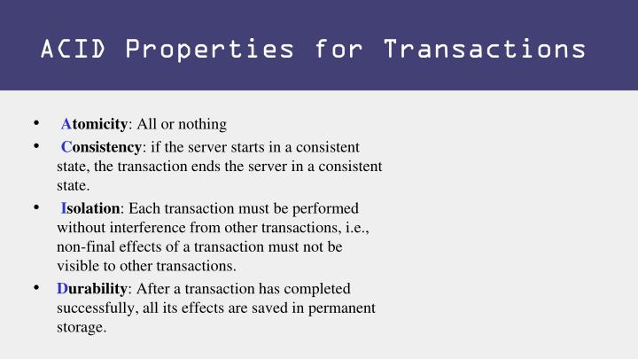 ACID Properties for Transactions