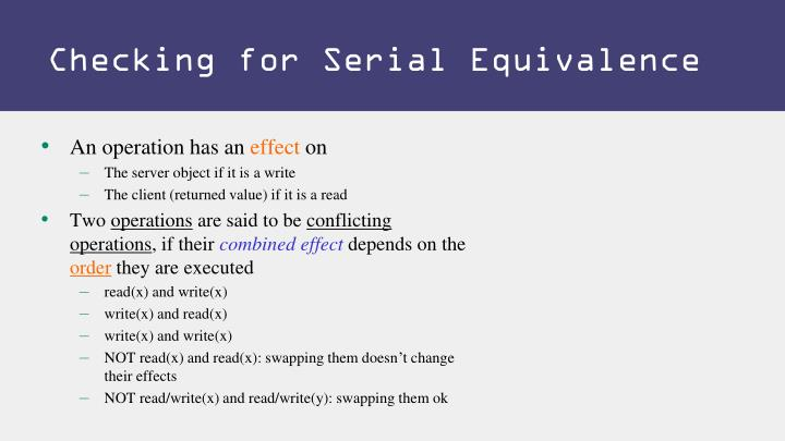 Checking for Serial Equivalence