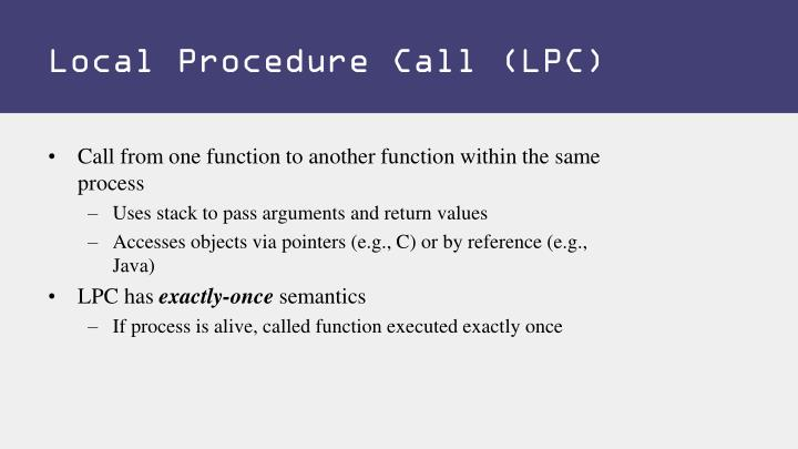 Local Procedure Call (LPC)