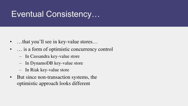 Eventual Consistency…