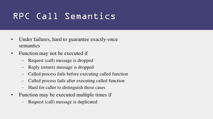 RPC Call Semantics