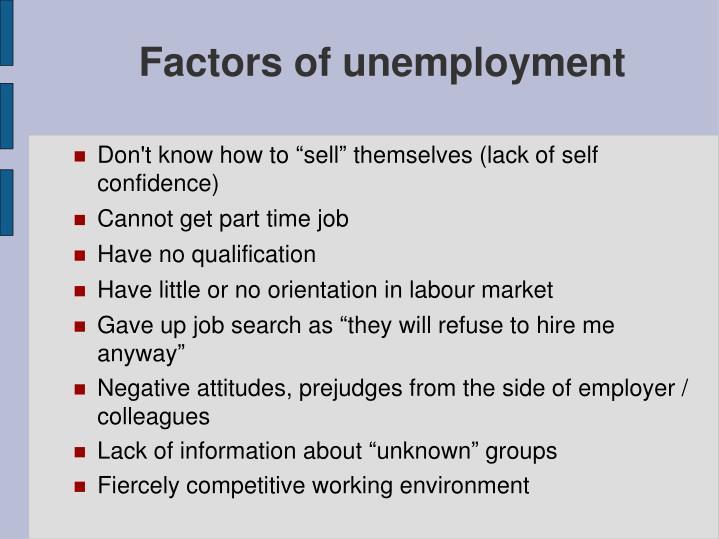 Factors of unemployment