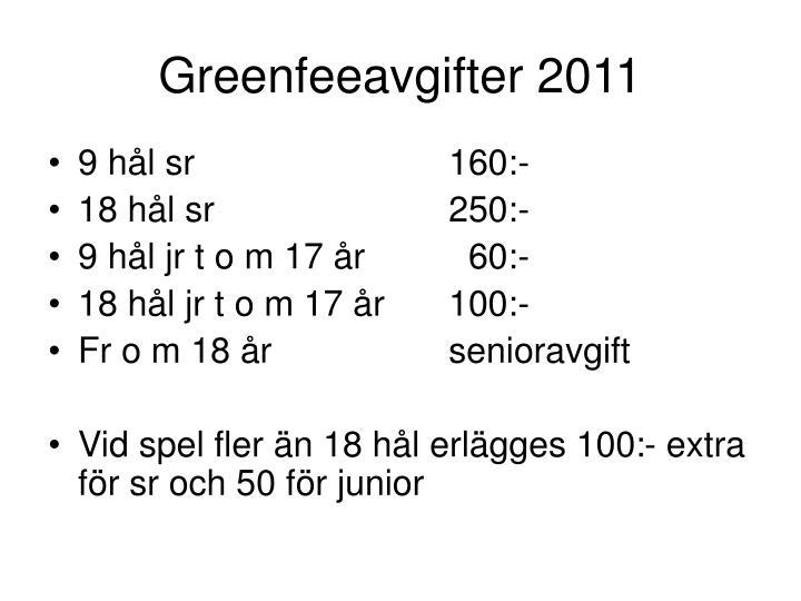 Greenfeeavgifter 2011