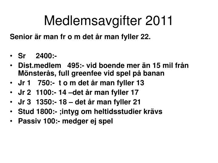 Medlemsavgifter 2011